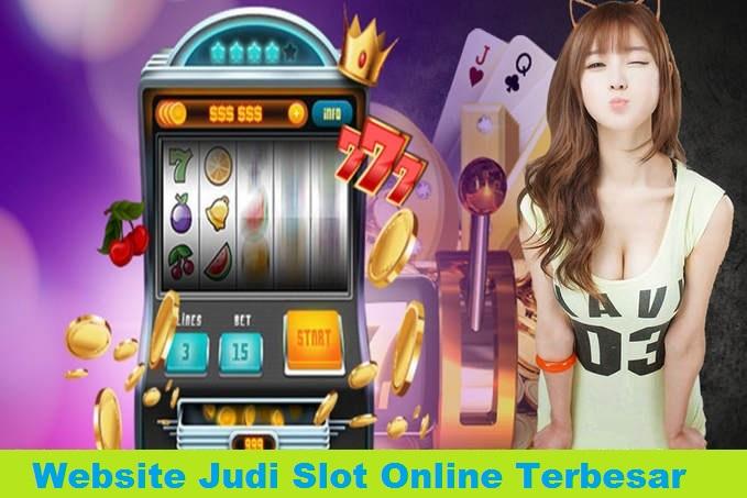Website Judi Slot Online Terbesar